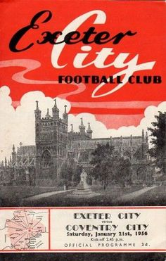Exeter City 0 Plymouth Arg 2 in Nov 1956 at St James Park. The programme cover for the FA Cup Round tie. Exeter City Fc, Coventry City Fc, Football Images, St James' Park, Association Football, Most Popular Sports, Classic Image, Football Program, Bournemouth