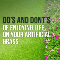 Do's And Don'ts Of Enjoying Life On Your Artificial Grass http://www.heavenlygreens.com/blog/dos-and-donts-of-enjoying-life-on-your-artificial-grass @heavenlygreens