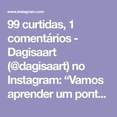 """99 curtidas, 1 comentários - Dagisaart (@dagisaart) no Instagram: """"Vamos aprender um ponto lindo? Para #cestosorganizadores , #bolsas @rayihahobi #regrann…"""""""