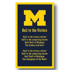 Michigan Wolverines Hail to the victors   ... University Michigan Banner-Fight Song ''Hail to the Victors'' - MDen