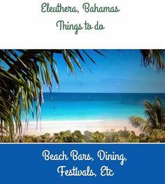 Travel 2 the Caribbean Blog: Eleuthera Bahamas Things to Do