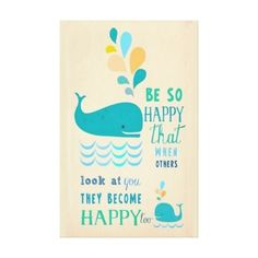 Be Happy Whale Canvas Gallery Wrap Canvas