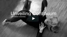 """In words and movement, Elaine Colandrea on how Continuum helps her """"meet the moment to moment unfolding of life,"""" an essential skill for meeting the challenges… Sensory System, I Don T Know, Knowledge, Challenges, Meet, Author, In This Moment, Feelings, Words"""