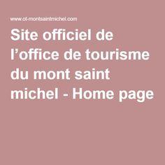 Site officiel de l'office de tourisme du mont saint michel - Home page