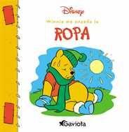 La ropa. Ropa para la lluvia, pijama, traje de baño, guantes… Para Pooh y sus amigos, no siempre es fácil encontrar la ropa adecuada. Este libro invita a los más pequeños a aprender qué ropa hay que poner en qué momentos del día, de forma agradable y divertida, en compañía de Winnie the Pooh y sus amigos.