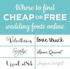 Where to Find Cheap or Free Wedding Fonts Online | The Budget Savvy Bride