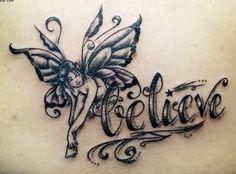 Fairy And Believe Word Tattoo