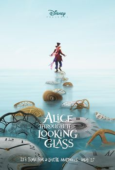 Alice Through The Looking Glass Teaser Poster. #johnnydepp #d23expo