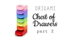 Watch this video to learn how to make an origami chest of drawers. This part is how to make the drawers, with 2 different handles to choose from ♥︎ Part 1: h...