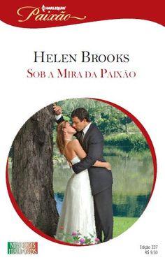 Sob a Mira da Paixão by Helen Brooks - Books Search Engine Harlequin Romance Novels, Search Engine, Books, Movie Posters, Cultural, Romances, Interior, Villa, Entertainment