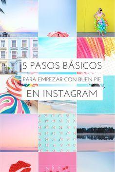 5 pasos básicos para empezar en Instagram con buen pie. #instagramtips #socialmedia #consejosinstagram