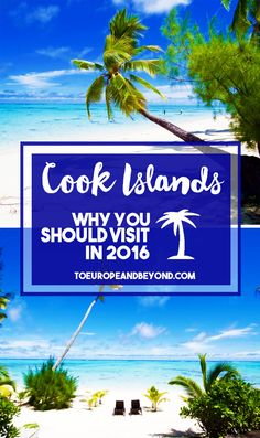 Why do I think you should visit the Cook Islands in 2016? Because it's the hottest destination no ones knows about, and because it's going to rock your socks. http://toeuropeandbeyond.com/why-you-should-visit-the-cook-islands-in-2016/