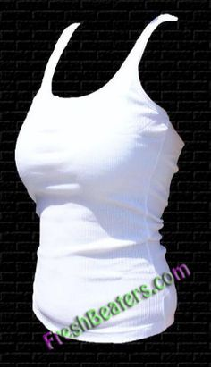 4fe01dc1b6c All it takes is a simple wife beater. Wife Beaters