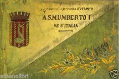 A sua maestà Umberto I re D'Italia - la provincia di terra d'Otranto, rarità