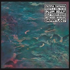 Fatima Yamaha - What's A Girl To Do?