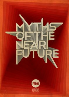 Poster - Myths of the Near Future - Klaxons Song - Lincoln Ventura