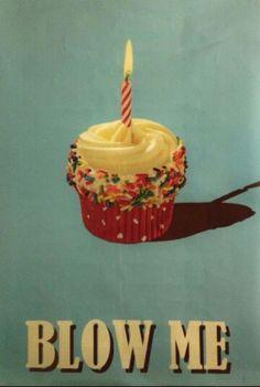 blow me #birthdaycard
