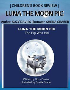 Bits about Books - Children's Book Reviews/Luna the Moon Pig - Suzy Davies