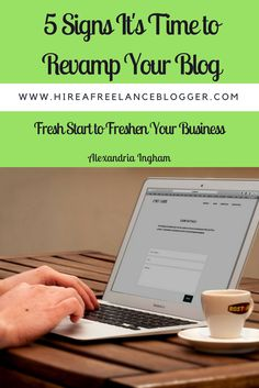 Is it time to revamp your blog? It certainly could be. You need to look out for these signs.  http://amp.gs/lXpr