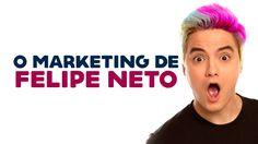 Confira detalhes da estratégia de marketing de Felipe Neto, um dos principais influenciadores digitais do Brasil.