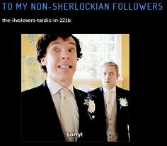 If you don't like Sherlock, unfollow this board...because its only going to get worse. --Oh so true!