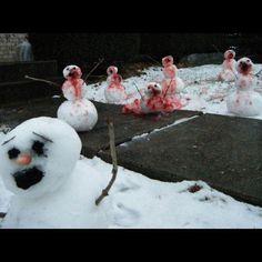 snowman apocalypse... Oh the next time it snows....