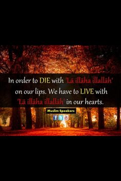 Live in a state of Islam so you can die in a state of Islam