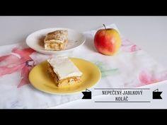 Recept na nepečený jablkový koláč - YouTube