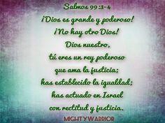 """JESUS PODEROSO GUERRERO: Salmos 99:3-4~~~"""" Dios es grande y poderoso """""""