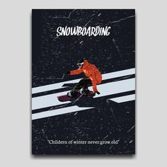 """""""Children of winter never grow old""""  Snowboarding poster artwork design by. Cocographic, available at displate Artwork Design, Cool Artwork, Never Grow Old, Print Artist, Snowboarding, Poster Prints, Baseball Cards, Dark, Children"""