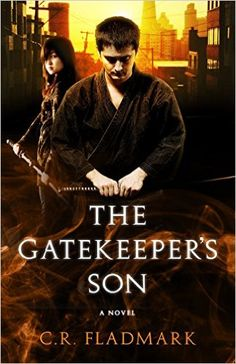 The Gatekeeper's Son High kicks, short skirts, parallel worlds and secrets revealed: Is the katana wielding Japanese schoolgirl out to kill Junya or save him? www.amazon.com: The Gatekeeper's Son eBook: C.R. Fladmark: Kindle Store