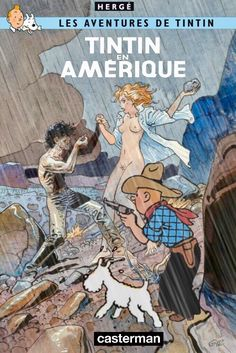 Les Aventures de Tintin - Album Imaginaire - Tintin en Amérique Wire Fox Terrier, Weird Art, Twisted Humor, Hulk, Novels, My Arts, Adventure, Superhero, Bobby