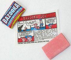 Bazooka Gum and Bazooka Joe comics - it smelled terrific and tasted great, also it was the softest!