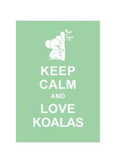 Keep Calm and Love Koalas : Powder Green / BUY 2 Get 1 Free. $10.80, via Etsy.