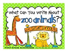 First Grade Schoolhouse: Zoo Animals Writing and Field Trip with a freebie Kindergarten Language Arts, Kindergarten Writing, Kids Writing, Literacy, Writing Ideas, Drawing Activities, First Grade, Grade 1, Writer Workshop
