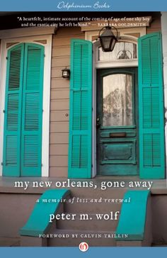 My New Orleans, Gone Away: A Memoir of Loss and Renewal by Peter M. Wolf http://www.amazon.com/dp/B00DHH107K/ref=cm_sw_r_pi_dp_DZo1vb14Z6CF0
