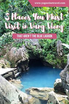 Yogawinetravel.com: 3 Places You Must Visit in Vang Vieng That Aren't the Blue Lagoon