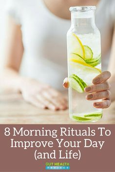 8 Morning Rituals To Improve Your Day & Life   Health & Wellness Tips  