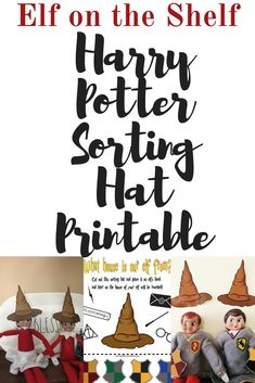 If you are a Harry Potter lover then your Elf needs to know what house it is in with this Elf on the Shelf Harry Potter Sorting Hat Free Printable Harry Potter Elf, Harry Potter Sorting Hat, Christmas Activities, Christmas Traditions, The Elf, Elf On The Shelf, Christmas Elf, Christmas Ideas, Homemade Christmas