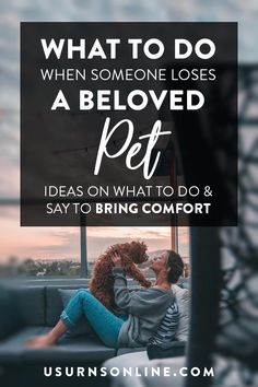 """Someone I care about has a pet who died - help!"" Here's our guide on what to do when someone loses a pet. Losing A Loved One, Losing A Dog, Animal Quotes, Pet Quotes, Grieving Friend, Pet Cremation Urns, Grief Loss, Pet Urns, Sympathy Gifts"