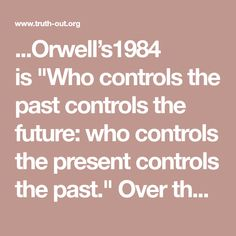 """...Orwell's1984 is""""Who controls the past controls the future: who controls the present controls the past."""" Over the last year, the Trump administration has taken those words literally, using them as a blueprint to recreate a federal government focused on big business and socially conservative policy. And nowhere has this been moreapparentthan on federal websites. Appointees have been scrubbing & rewriting text to eraseclimate change,sexual health care, civil rights—even our nation's…"""