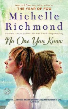 No One You Know ** by Michelle Richmond