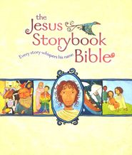 The Jesus Storybook Bible, Deluxe Edition with CDs   -               By: Sally Lloyd-Jones