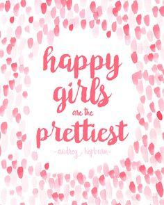 "Audrey Hepburn ""Happy Girls Are the Prettiest"" Printable 8x10 Quote Wall Art, Instant Download, Nursery Art, Girl, Pink Decor, Watercolor"