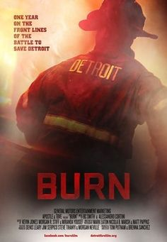 """Official poster for """"Burn"""" 
