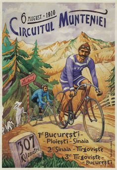 Circuitul Munteniei, Concurs Ciclism, 1910, Romanian Vintage Poster. Vintage Travel Posters, Vintage Ads, Bike Poster, Vintage Cycles, Bicycle Race, Bike Rides, Cycling Art, Cycling Quotes, Cycling Jerseys