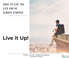 """""""Dare To Live The Life You've Always Started."""" """"Live it Up!"""" (^_^) #FollowUs  and #StayTuned for updates :) #travel #adventures #startups #business #solo #loner #journey #vacations #dreams #liveitup #startnow #discover #explore #onlinetravelagency #nature #photography #getstarted #ota #iloveadventure #ilovetravel #subscribe #comingsoon #quote #travelquote #motivation #motivationalquotes"""
