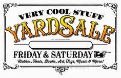 ARTEFACTS – antique images: Yard Sale Sign — for personal use only! Garage Sale Signs, Yard Sale Signs, For Sale Sign, Garage Sale Organization, Yard Jenga, Diy Yard Games, Kids Yard, Budget Book, Building For Kids