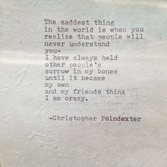 The Blooming of Madness poem #91 written by Christopher Poindexter