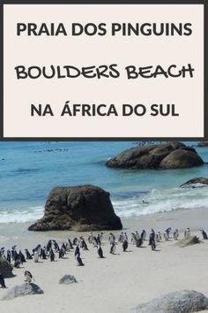 Boulders Beach, a praia dos pinguins! (Africa do Sul) - Juny Pelo Mundo Dica de viagem para o seu roteiro pela Garden Route / Rota Jardim, Cidade do Cabo / Cape Town